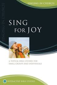 Sing For Joy (Interactive Bible Studies)