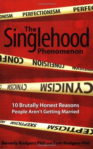 Singlehood Phenomenon