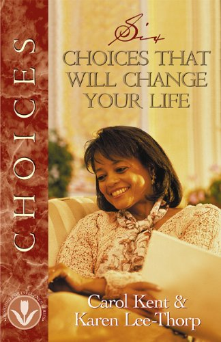 Six Choices that Will Change Your Life