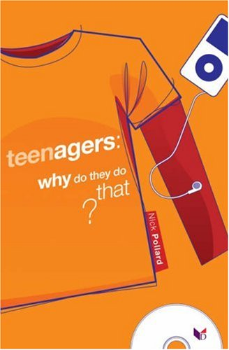 Teenagers Why Do They Do That (2)