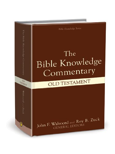 The Bible Knowledge Commentary (Old Testament