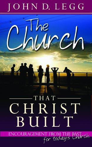 The Church that Christ Built