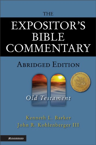 The Expositor's Bible Commentary Abridged Edition OT