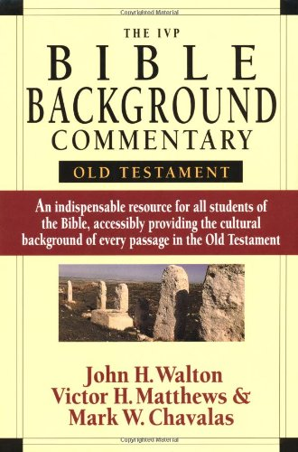 The IVP Bible Background Commentary OT