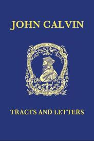 Tracts and Letters (Calvin) 7 vol set
