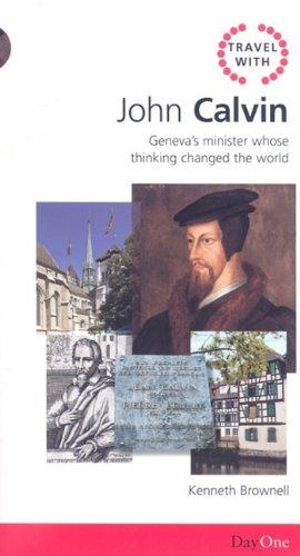 Travel with John Calvin