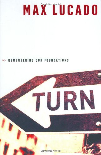 Turn - Remembering Our Foundations
