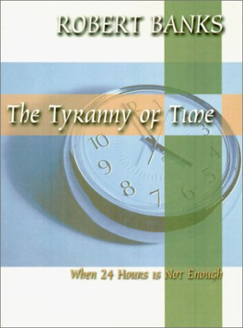 Tyranny of Time, The