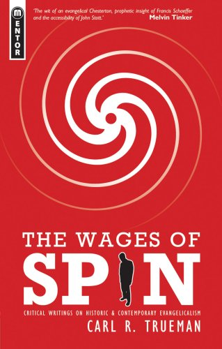 Wages of Spin, The