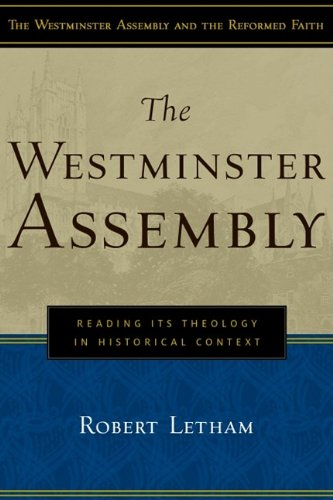 Westminster Assembly, The