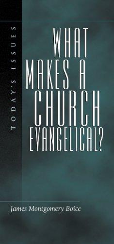 What Makes a Church Evangelical