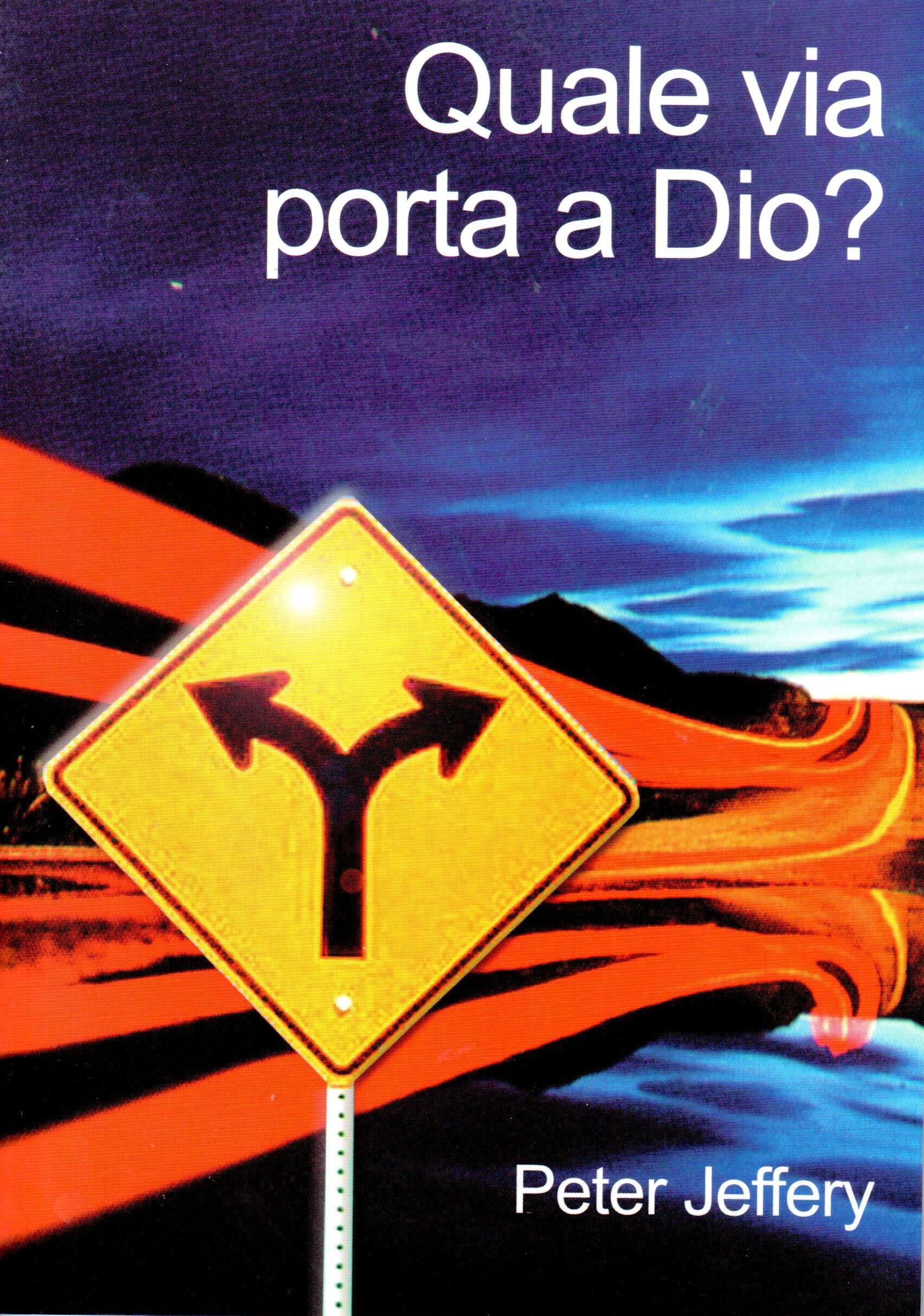 Which Way to God (Italian).