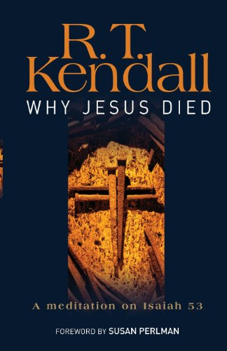 Why Jesus Died (Isaiah 53)