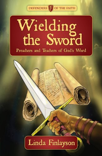 Wielding the Sword (Defenders of Faith)