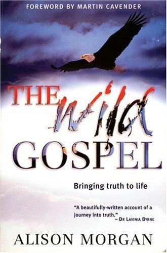 Wild Gospel, The